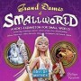 Small World. Grand Dames